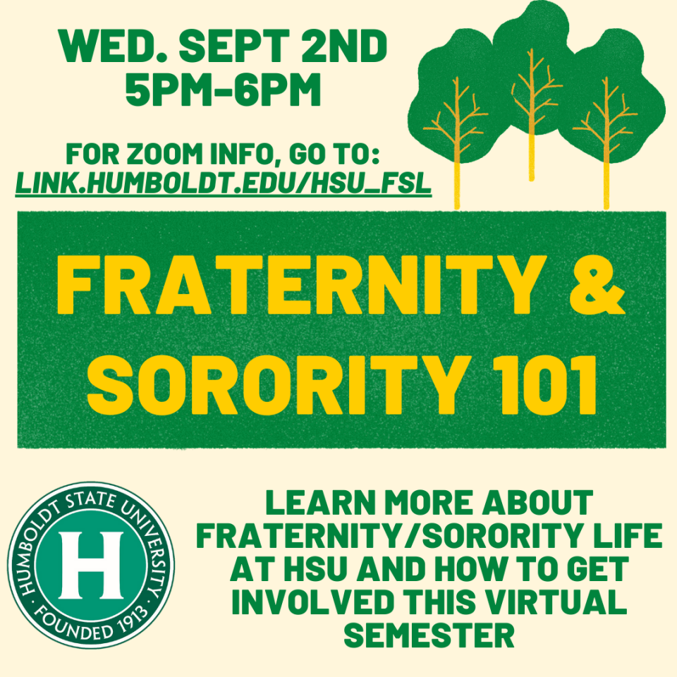 Fraternity Sorority life 101. Wednesday, September 2nd 5-6pm.