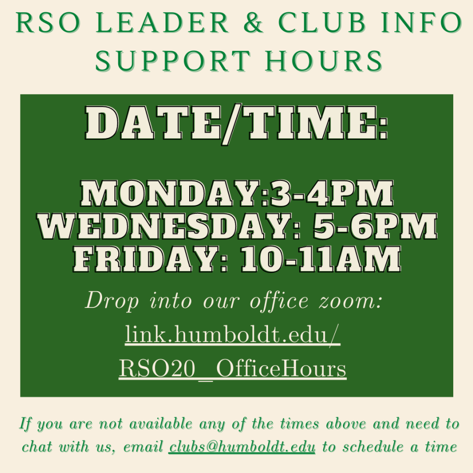 RSO Leader & Club Info Support Hours: Monday 3-4pm; Wednesday 5-6pm; Friday 10-11am. Click this image for the zoom link